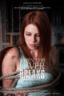 When The Fever Breaks film afişi