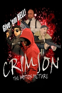 Crimson: The Motion Picture film afişi