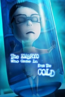 The Embryo Who Came In From The Cold film afişi