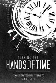 Turning The Hands Of Time film afişi