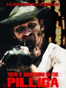 There's Something In The Pilliga film afişi
