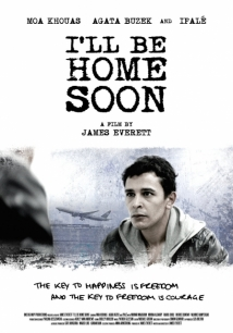 I'll Be Home Soon film afişi