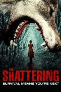 The Shattering film afişi