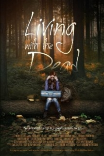 Living With The Dead film afişi