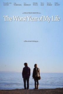 The Worst Year Of My Life film afişi