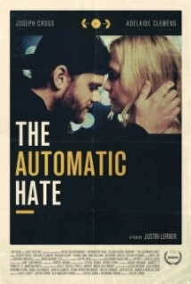 The Automatic Hate film afişi