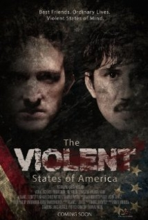The Violent States Of America film afişi