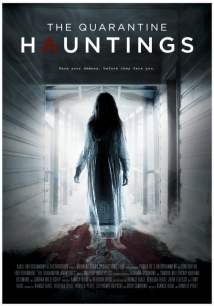 The Quarantine Hauntings film afişi