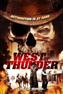 West Of Thunder film afişi