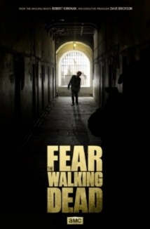 Fear The Walking Dead film afişi
