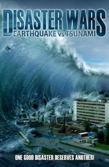 Disaster Wars: Earthquake Vs. Tsunami film afişi