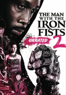 The Man with the Iron Fists 2 film afişi