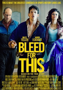 Bleed For This film afişi