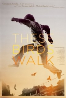 These Birds Walk film afişi