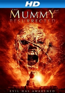 The Mummy Resurrected film afişi