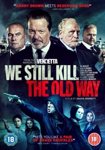 We Still Kill The Old Way film afişi