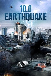 10.0 Earthquake film afişi