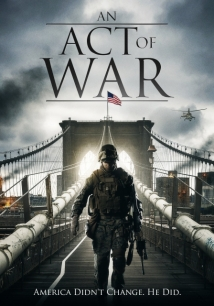 An Act Of War film afişi