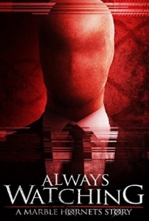 Always Watching: A Marble Hornets Story film afişi