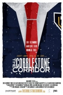 The Cobblestone Corridor film afişi