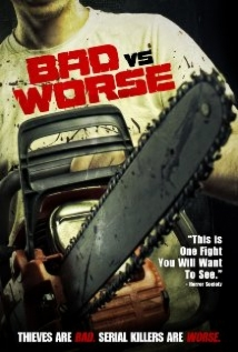 Bad Vs Worse film afişi