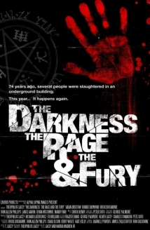 The Darkness, Rage And The Fury film afişi