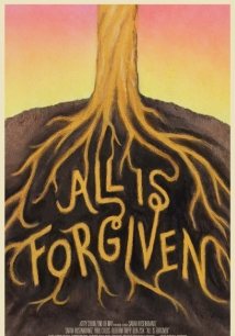 All Is Forgiven film afişi
