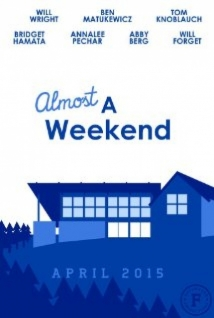 Almost A Weekend film afişi