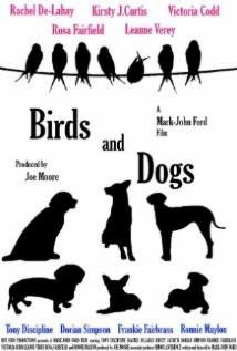 Birds And Dogs film afişi
