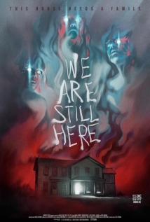We Are Still Here film afişi