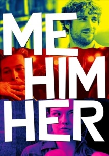 Me Him Her film afişi
