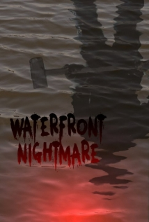 Waterfront Nightmare film afişi