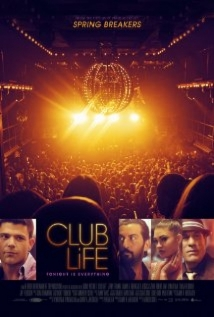 Club Life film afişi