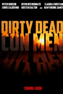 Dirty Dead Con Men film afişi