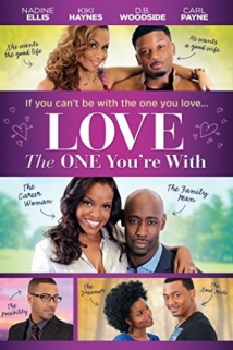 Love The One You're With film afişi