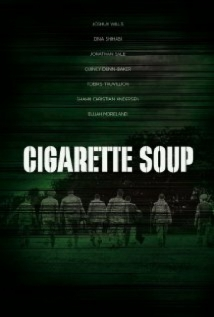 Cigarette Soup film afişi