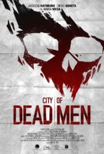 City Of Dead Men film afişi