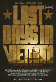 Last Days In Vietnam film afişi