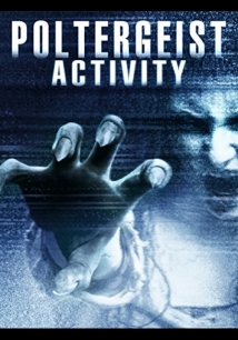 Poltergeist Activity film afişi