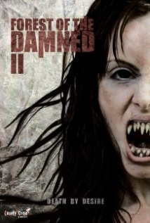 Forest Of The Damned 2 film afişi