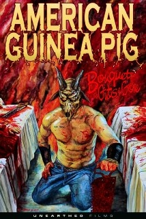 American Guinea Pig: Bouquet Of Guts And Gore film afişi