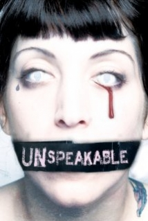 Unspeakable film afişi