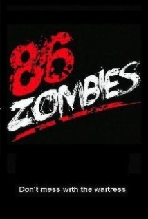 86 Zombies film afişi