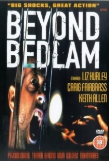 Beyond Bedlam film afişi