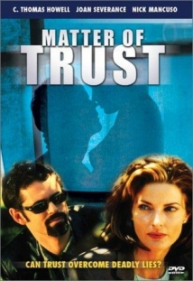 Matter Of Trust film afişi
