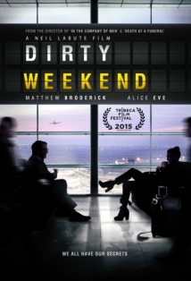 Dirty Weekend film afişi