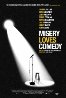 Misery Loves Comedy film afişi
