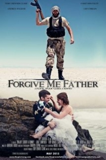 Forgive Me Father film afişi