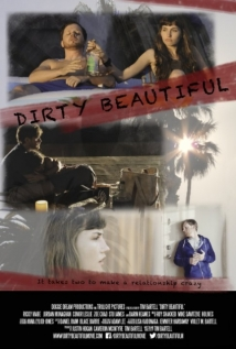 Dirty Beautiful film afişi