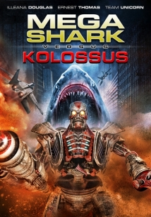 Mega Shark Vs. Kolossus film afişi